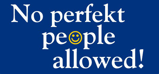 No Perfekt People Allowed
